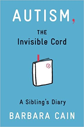 Amazon Autism The Invisible Cord A Siblings Diary