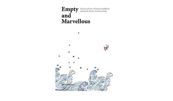 Empty and Marvellous: Master Yeocheon Mubi: 9788974794910