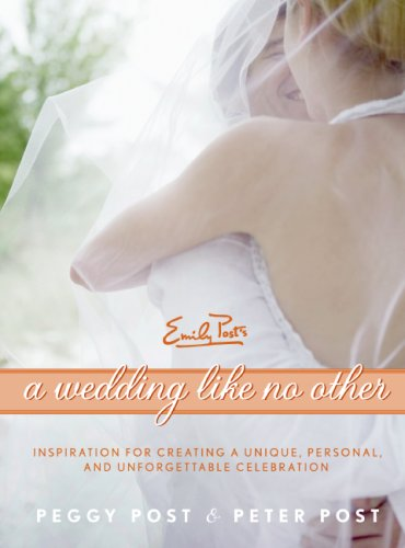 A Wedding Like No Other: Inspiration for Creating a Unique, Personal, and Unforgettable Celebration