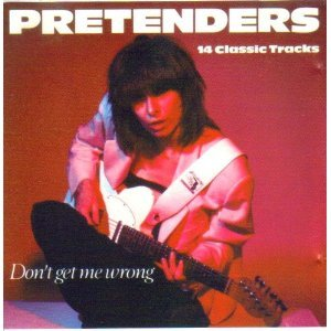 Pretenders Don T Get Me Wrong Amazon Com Music
