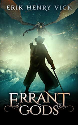 Errant Gods: A Dark Fantasy Novel (Blood of the Isir Book 1) by [Vick, Erik Henry]