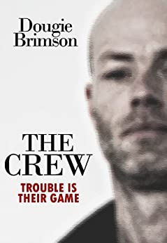 The Crew by [Brimson, Dougie]