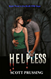 Helpless (Blue Fire Saga Book 3)