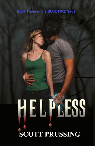 Book: Helpless (Blue Fire Saga) by Scott Prussing