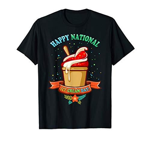 (Happy National Ice Cream Day T)