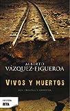 Vivos y Muertos, Vázquez-Figueroa Alberto, 8498722764
