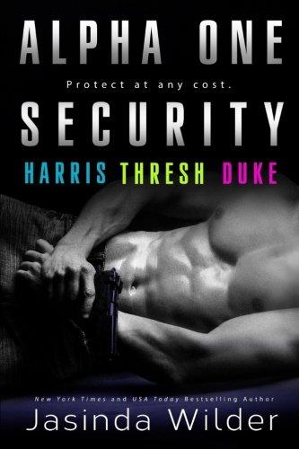 Alpha One Security: Harris, Thresh, Duke (Volume 1)