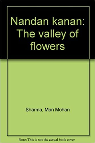 Nandan kanan: The valley of flowers: Amazon co uk: Man Mohan