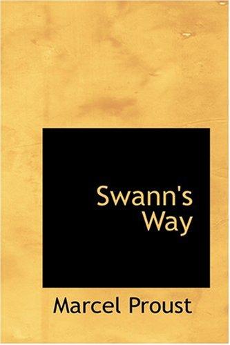 Read Online Swann's Way (Bibliobazaar Reproduction) ebook