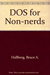 DOS for Non-Nerds Paperback