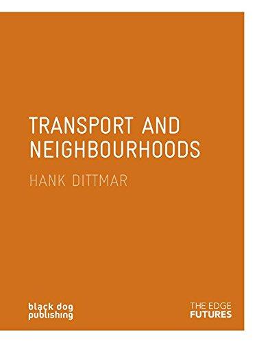 Transport and Neighbourhood (Edge Futures)