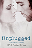 Unplugged (The Blue Phoenix Series Book 3)