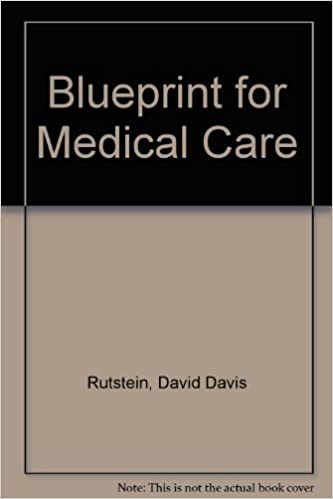 Blueprint for medical care david davis rutstein 9780262180658 blueprint for medical care david davis rutstein 9780262180658 amazon books malvernweather Image collections