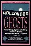 img - for Hollywood Ghosts: Haunting, Spine-Chilling Stories from America's Film Capital (American Ghost Series) book / textbook / text book