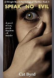 Speak No Evil (Shingle Beach Psychological Thriller Series Book 2) (English Edition)