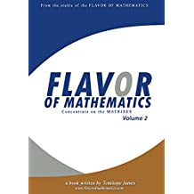 Concentrate on the Matrixes 2: Flavor of Mathematics