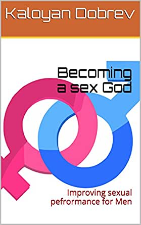How to be a sex god