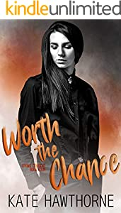 Worth the Chance (Giving Consent Book 4)