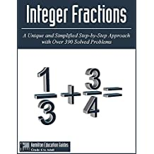 Integer Fractions: Hamilton Education Guides Manual 5