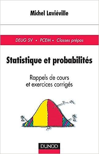 Amazon Fr Statistique Et Probabilites Rappels De Cours Et Exercices Corriges Lavieville Michel Livres
