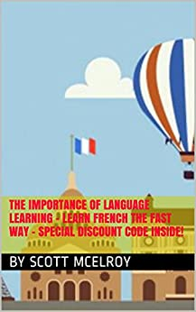 importance of french language The english language has been shaped by a number of other languages over the centuries, and many english speakers know that latin and germanic languages were two of the most important what many people don't realize is how much the french language has influenced english.