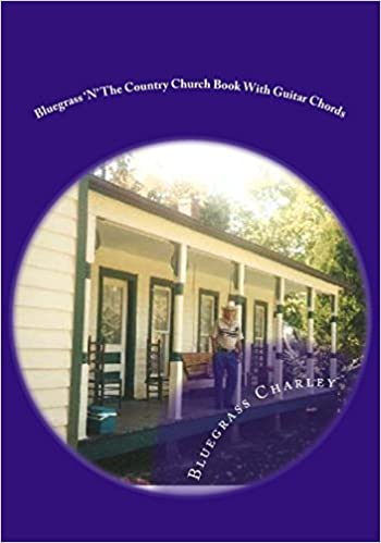 Amazon.com: Bluegrass \'n\' The Country Church Book With Guitar Chords ...