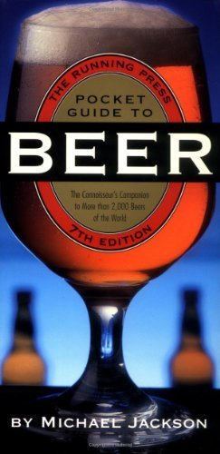 Running Press Pocket Guide To Beer: 7th Ed by Michael Jackson
