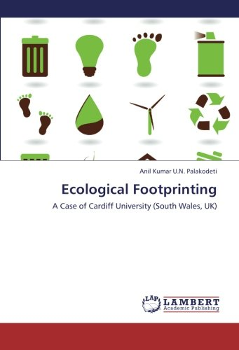 Read Online Ecological Footprinting: A Case of Cardiff University (South Wales, UK) pdf