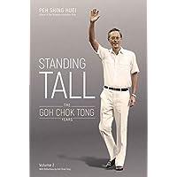Standing Tall: The Goh Chok Tong Years, Volume 2