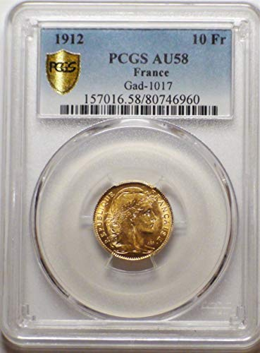 1912 FR France European Authenticated Antique Old Gold Coin French Coins 10 Francs AU58 PCGS