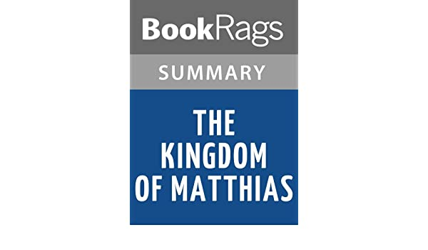 kingdom of matthias summary