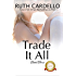 Trade It All (The Barrington Billionaires Book 3)