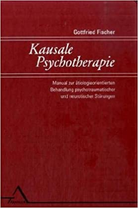 Gottfried Fischer kausale psychotherapie gottfried fischer 9783893344352 amazon com