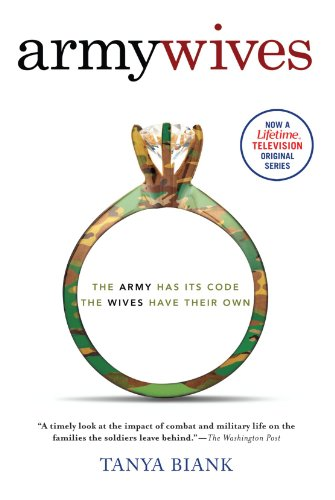 Army Wives: The Unwritten Code of Military Marriage -