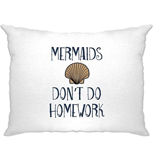 Lazy Costume Ideas Men (Mermaids Don't do Homework Costume Slogan School Pillow Case.)