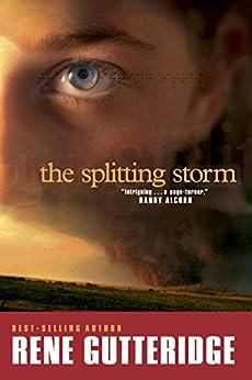 The Splitting Storm by [Gutteridge, Rene]