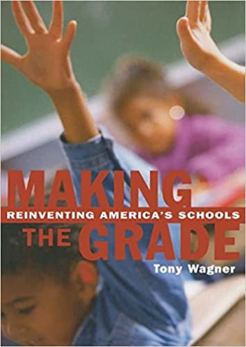 image for Making the Grade: Reinventing America's Schools