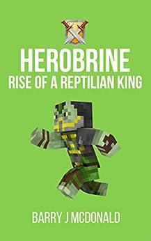 Herobrine Rise Reptilian Barry McDonald ebook product image