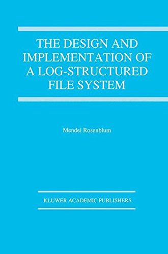 The Design and Implementation of a Log-structured file system (The Springer International Series in Engineering and Computer Science) by Brand: Springer