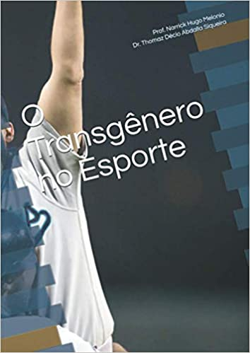O Transgênero no esporte (Portuguese Edition): Prof Narrick ...