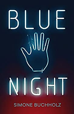 Blue Night (Chastity Riley Book 1)
