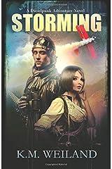 Storming: A Dieselpunk Adventure Novel Paperback