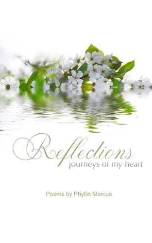 Reflections: Journeys of my Heart