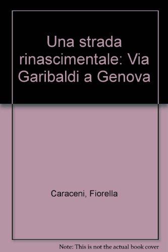 una-strada-rinascimentale-via-garibaldi-a-genova-italian-edition