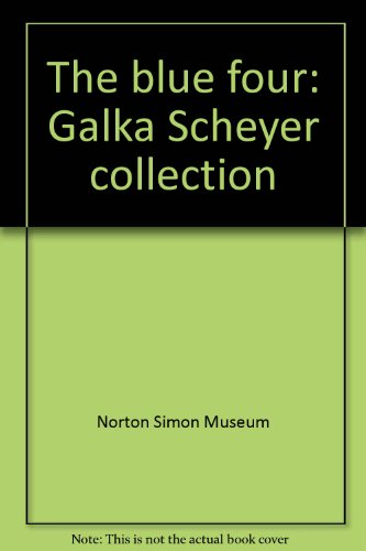 The Blue Four Galka Scheyer Collection, Norton Simon Museum of Art at (Pasadena Collection)