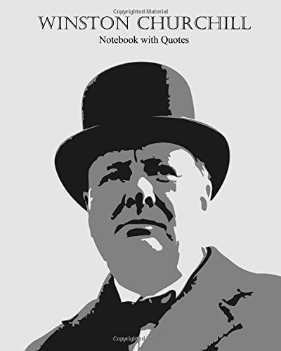 Winston Churchill: Notebook with Quotes