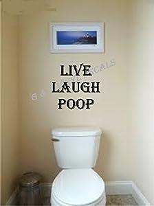 Live Laugh Poop Funny Bathroom Vinyl Wall Decal Wall Decor Letters Design