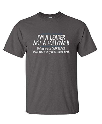 I'm A Leader Not A Follower Novelty Sarcastic T Shirt XL Charcoal