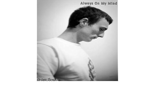 Always On My Mind by Retro Soundz on Amazon Music - Amazon com
