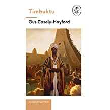 Timbuktu: A Ladybird Expert Book: The secrets of the fabled but lost African city (The Ladybird Expert Series Book 25)